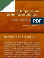 Estudo de lâmpadas em acidentes veiculares