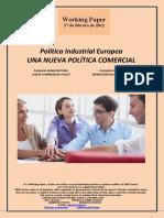 Política Industrial Europea. UNA NUEVA POLITICA COMERCIAL (Es) European Industrial Policy. A NEW COMMERCIAL POLICY (Es) Europako Industri Politika. MERKATARITZA POLITIKA BERRI BAT (Es)
