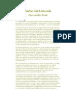 Smith, Clark Ashton - Senor Del Asteroide (1932)