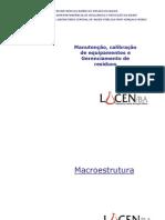 Lacen BA - Calibração, Manutenção de Equipamentos