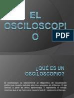 117471250 I 3 El Osciloscopio