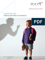 Violence and What to Do About It - The WAVE Report 2005