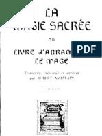 Ambelain Robert - La magie sacrée ou livre d'Abramelin le Mage
