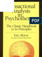 Transactional Analysis in Psychotherapy - Eric Berne