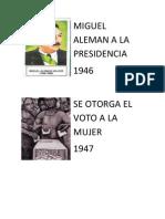 Miguel Aleman a La Presidencia