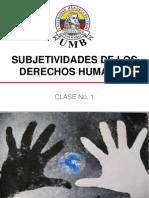 Clase No. 1 Subjetividades de Los Derechos Humanos VF