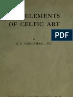 The Elements of Celtic Art - Carmichael, E. K