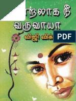 Thendralaaga Nee Varuvaayaa