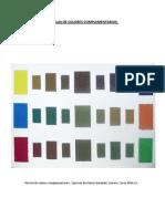 Mezclas de Colores Complementarios.
