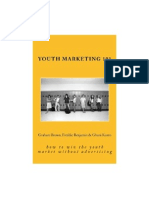 (GhaniKunto.me) Youth Marketing 101 - How to win the youth market without advertising
