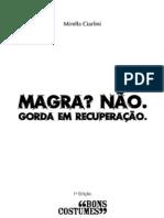 Magra Nao Gorda Em Recuperacao Pt