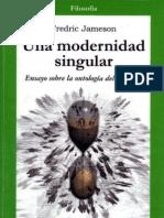 Jameson, Fredric-Una modernidad singular.pdf