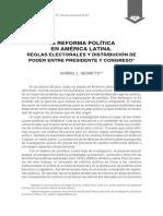 LA REFORMA POLÍTICA EN AMÉRICA LATINA. REGLAS ELECTORALES Y DISTRIBUCIÓN DE PODER ENTRE PRESIDENTE Y CONGRESO SIGLO XX Y XXI