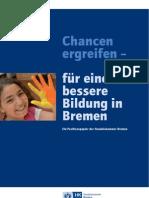 """Positionspapier """"Chancen ergreifen - für eine bessere Bildung in Bremen"""""""