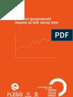 Novi gospodarski impulsi za brži razvoj Istre