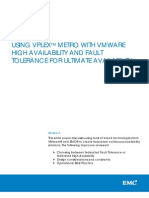 Using VPLEX Metro With VMware High Availability and Fault Tolerance for Ultimate Availability