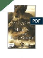Hijos de un rey godo - María Gudín