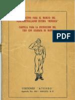 Mendoza Instructivo Para El Manejo Del Fusil Ametrallador Sistema Mendoza Cartilla Para La Instruction Del Tiro Con Granada de Mano Mexico 1948