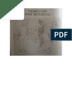 Charla con Jose Revueltas