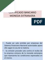 CERTIFICADO BANCARIO MONEDA EXTRANJERA.pptx