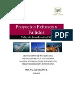 Proyectos Fallidos y Exitosos