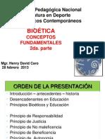 Bioetica Conceptos Fundamentales 28 Febrero 2013 2da