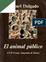 91460039 Delgado Manuel El Animal Publico Sociologia Ensayo PDF