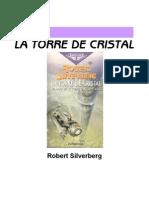 Silverberg, Robert - La Torre de Cristal