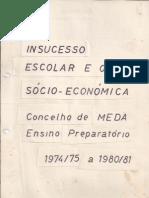 Insucesso escolar e origem socioeconómica - Concelho de Meda - 1974-75 - 1980-81