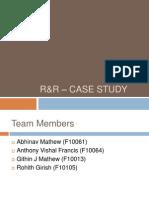R&R Case study