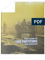 The Land of Two Partitions and Beyond