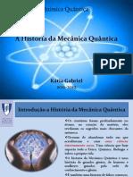 A História da Mecânica Quântica