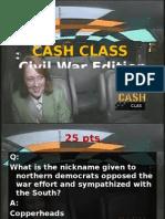 CashClass - Civil War Ed.