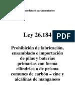 Ley 26.184. Antecedentes Parlamentarios. Argentina