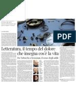 Letteratura, il tempo del dolore che insegna cos'è la vita - Corriere Della Sera 02.03.2013