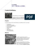 Centrais Telefônicas, PBX e PABX