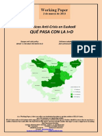 Políticas Anti-Crisis en Euskadi. QUÉ PASA CON LA I+D (Es) Basque anti-crisis policy. WHAT´S THE MATTER WITH R+D (Es) Krisiaren aurkako politikak Euskadin. ZER GERTATZEN ARI DA I+G-REKIN (Es)
