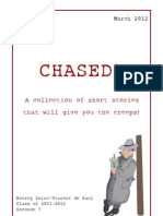 Chased! A collection of short stories that will give you the creeps!