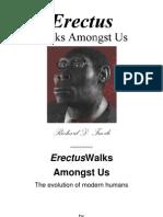 Erectus Walks Amongst Us - The Evolution of Modern Humans (2008) by Richard Fuerle.pdf