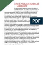 El Perú frente al problema mundial de las drogas