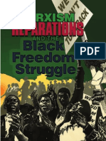 Marxism Reparations and the Black Reedom Struggle