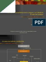 Internet en la enseñanza de la Lengua y la Literatura. El web del profesor.