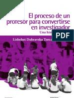 El Proceso de Un Profesor Para Convertirse en Investigador WEB