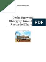 Geshe Ngawang Dhargyey Girando La Rueda Del Dharma
