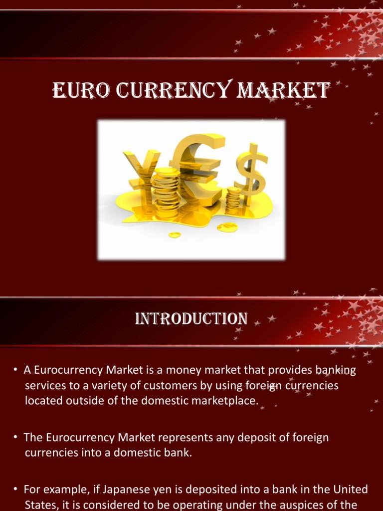 Euro Currency Market Bonds Finance Foreign Exchange Market