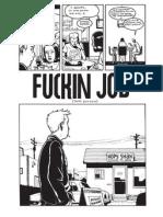 Fuckin Job