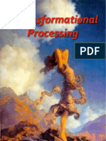 Transformational Processing