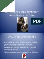 actividadespararecrearyanimaralalectura-120603185639-phpapp02.pptx