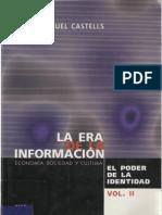 Castells, Manuel - La era de la información. El poder de la identidad V. II.  By Luis Vallester Sociologia TextMark
