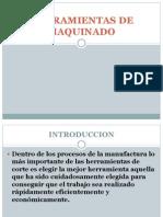 HERRAMIENTAS DE MAQUINADO.pptx